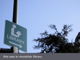 montclair oakland - this way to library